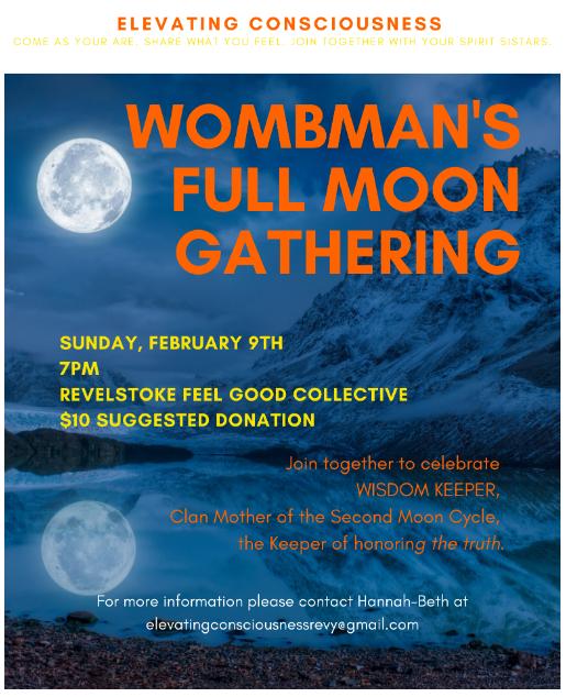 Wombman's Full Moon Gathering @ Revelstoke Feel Good Collective |  |  |