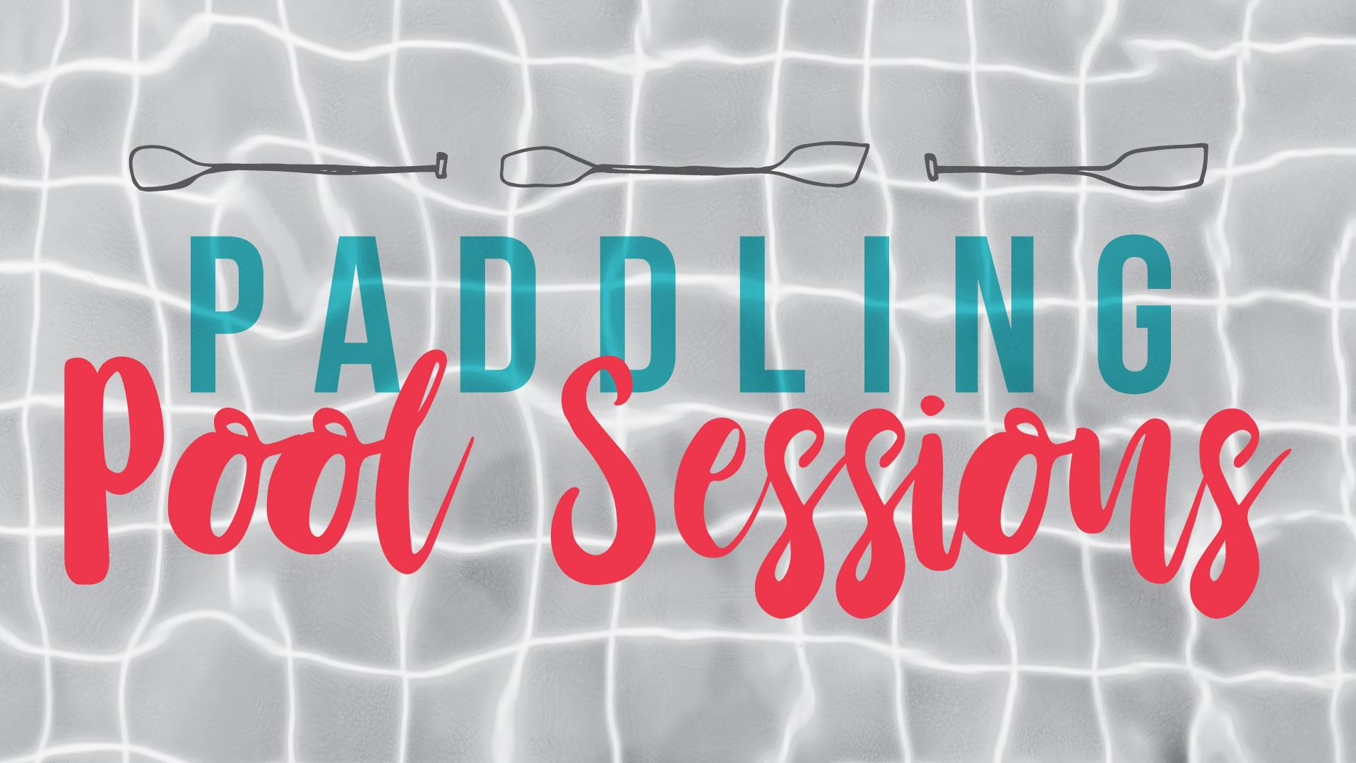 CANCELED - Paddling Pool Sessions @ Revelstoke Aquatic Centre