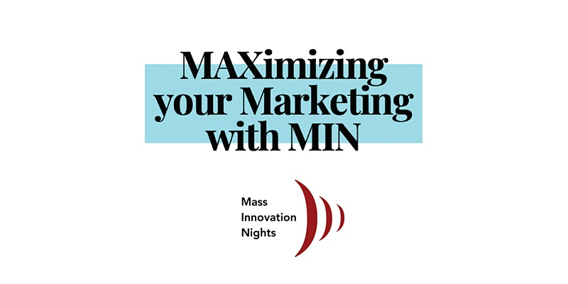 Maximizing your Startup's Marketing with MIN @ Online webinar