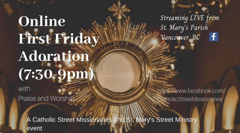 Online First Friday Adoration with Praise and Worship @ St. Mary's Parish