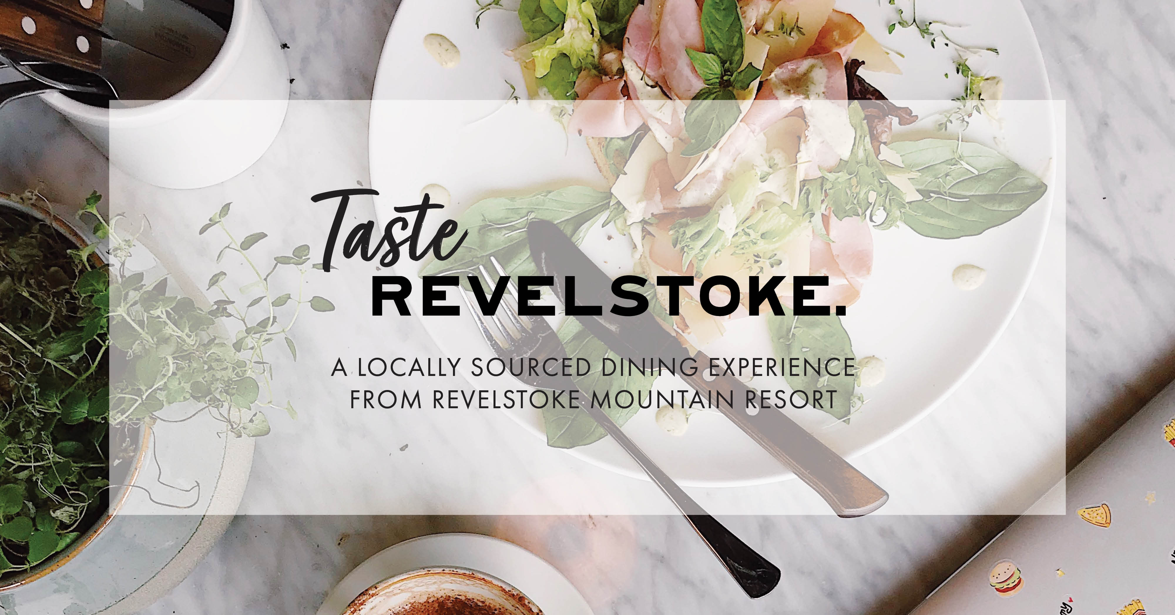 Taste Revelstoke - A Locally Sourced Dining Experience @ Mackenzie Common Tavern |  |  |