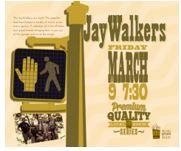 JayWalkers @ Delphi Opera House