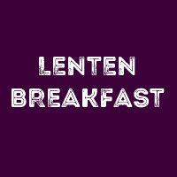 Logansport Area Church Men United Lenten Breakfast @ All Saints Catholic Church