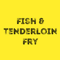 Dan's Fish Fry (AYCE Fish and Tenderloin Dinner) @ Pioneer High School