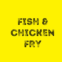All You Can Eat Fish and Chicken Fry @ Fulton County Historical Society Museum