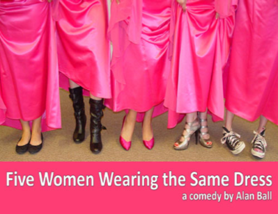 Ole Olsen Memorial Theater presents 'Five Women Wearing the Same Dress' @ Peru Depot