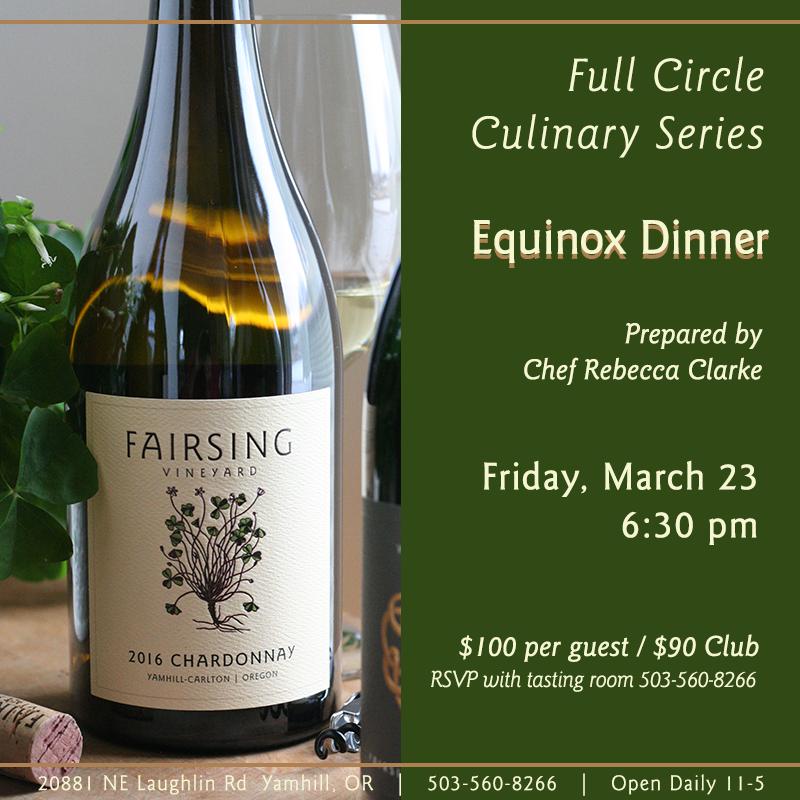 Fairsing Vineyard - Spring Equinox Wine Dinner Showcasing Chardonnay @ Fairsing Vineyard