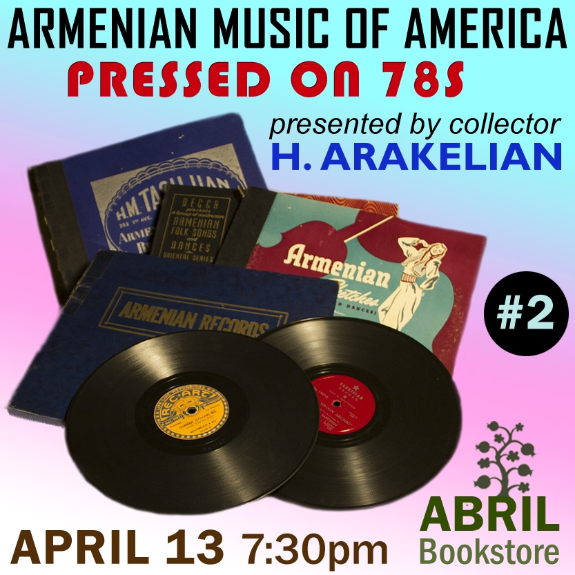 Armenian Music of America Pressed on 78s with collector H