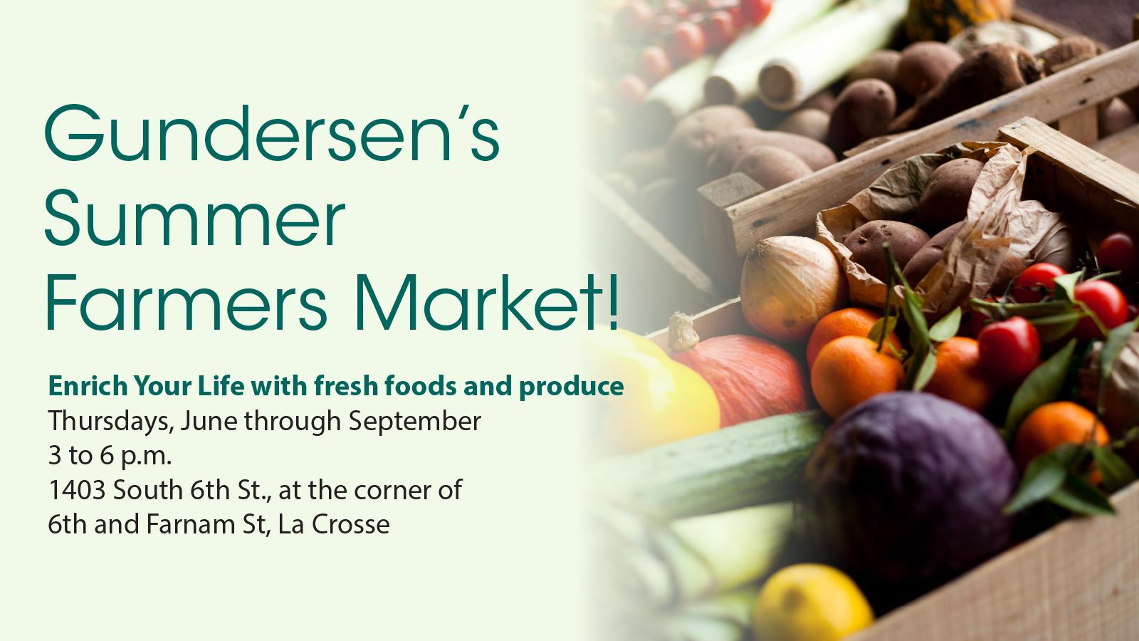 Summer Farmers Market @ Gundersen Summer Farmers Market