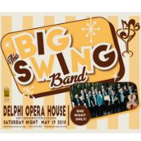 The Big Swing Band @ Delphi Opera House