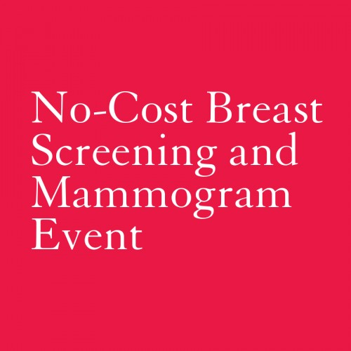 No-Cost Breast Screening and Mammogram Event