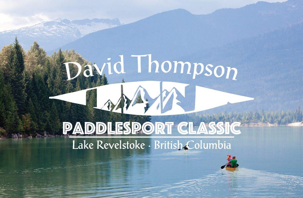 David Thompson Paddlesport Classic @ Revelstoke