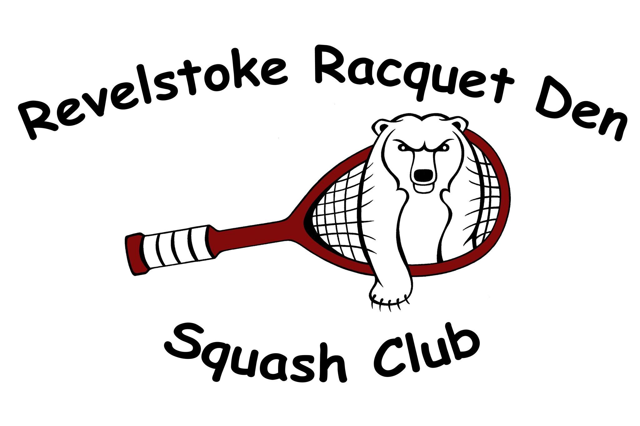 2018 Revelstoke Bear's Den Classic Squash Tournaments @ Revelstoke Racquet Den Squash Club (Below Mica Heliski)