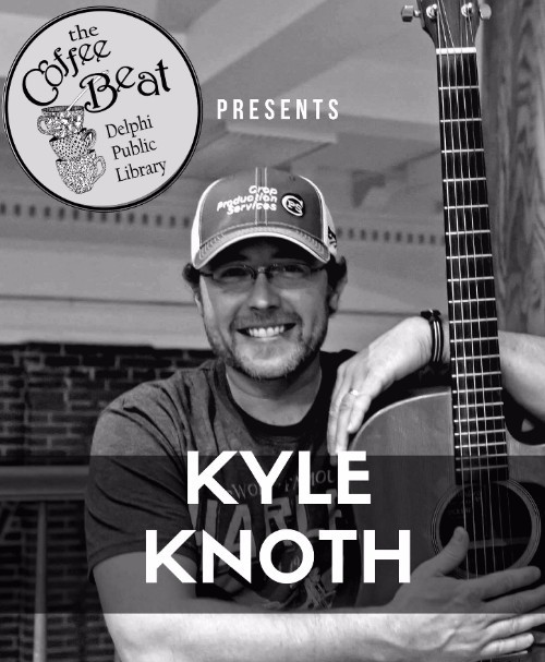 Coffee Beat featuring Kyle Knoth @ Delphi Public Library
