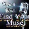 Find Your Muse Open Mic @ The Evening Muse